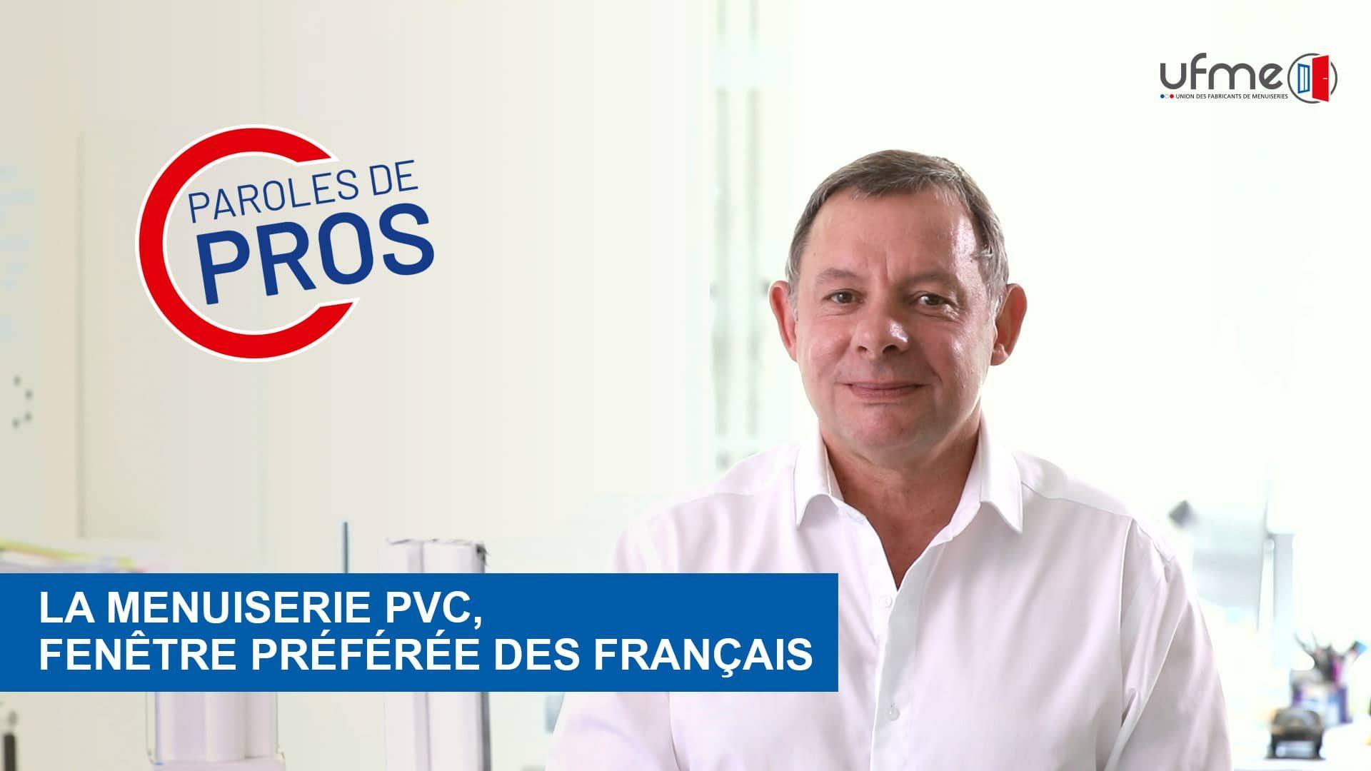 La menuiserie PVC, Fenêtre préférée des français - Philippe CASTRES